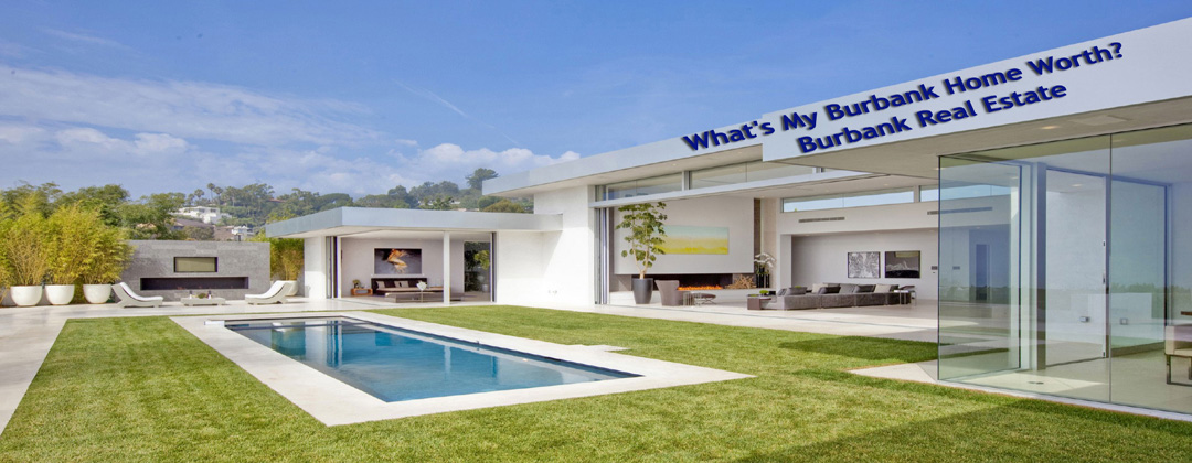 What's My Burbank Home Worth